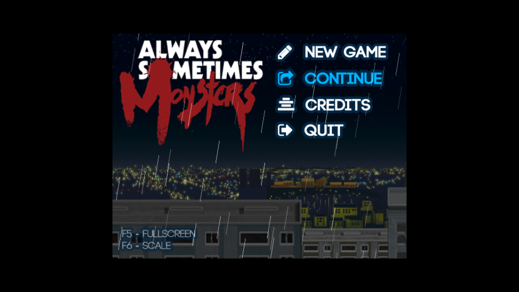 Always Sometimes Monsters title menu