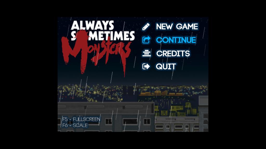 Always Sometimes Monsters title menu